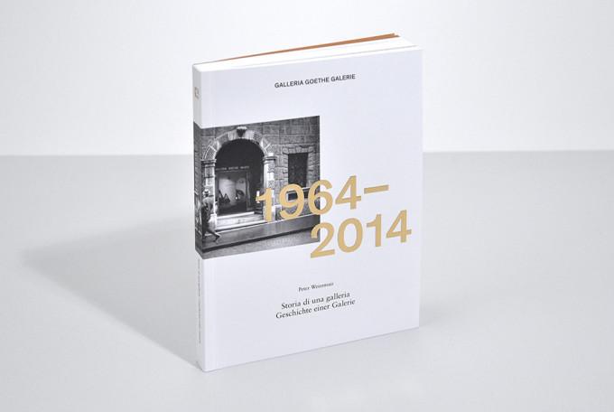 1964–2014. storia di una galleria